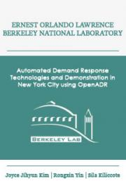 Automated Demand Response Technologies and Demonstration in New York City Using OpenADR
