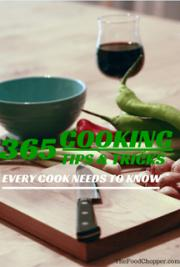 365 Cooking Tips and Tricks Every Cook Needs to Know