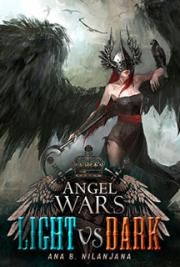 Angel Wars: Light vs. Dark