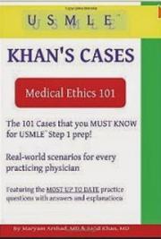 MEMedical Ethics 101 - Khan's Cases for USMLE