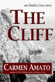 The Cliff: An Emilia Cruz Story