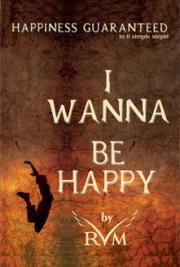 I Wanna Be Happy