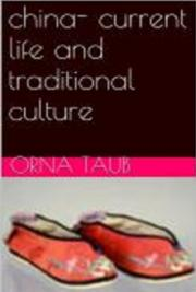 China-Current Life and Traditional Culture