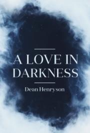 A Love in Darkness