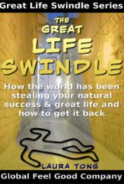 The Great Life Swindle