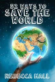 52 Ways To Save The World