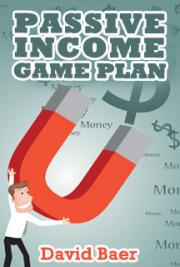Passive Income Game Plan