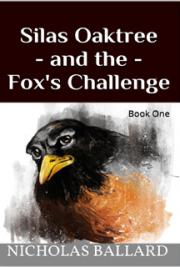 Silas Oaktree and the Fox's Challenge
