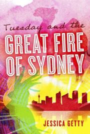 Tuesday and the Great Fire of Sydney