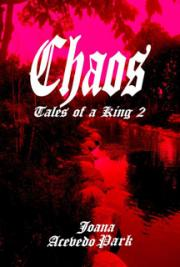 Chaos, Tales of a King 2 (Excerpt)