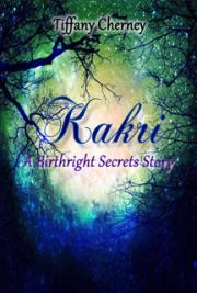 Kakri: A Birthright Secrets Story