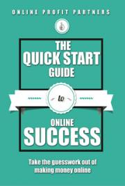 The Quick Start Guide to Online Success
