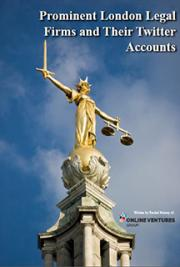 Prominent London Legal Firms and Their Twitter Accounts
