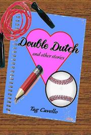 Double Dutch and Other Stories