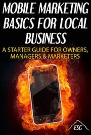 Mobile Marketing Basics for Local Business