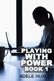 Playing with Power - Book 1