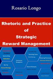 Rhetoric and Practice of Reward Management