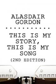 This is my Story, This is my Song (2nd ed}