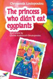 The Princess Who Didn't Eat Eggplants