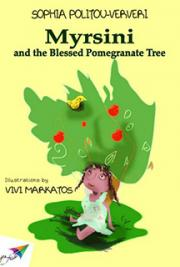 Myrsini and the Blessed Pomegranate Tree