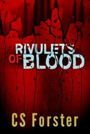 Rivulets of Blood