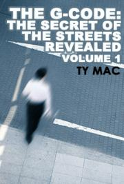 The G-Code: The Secret of The Streets Revealed Vol.1
