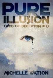 Pure Illusion (Web of Deception #1)