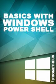 Basics with Windows Power Shell