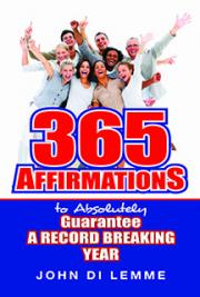 365 Affirmations to Absolutely Gurantee a Record-Breaking Year