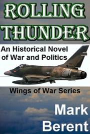 Rolling Thunder, Wings of War Series, Book 1 of 5