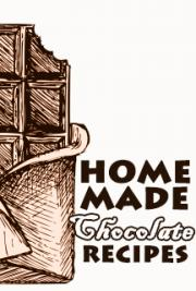 Home Made Chocolate Recipes