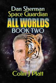 Dan Sheman Space Guardian All Worlds Book Two