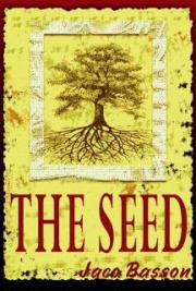 The Seed - Trilogy of Time Part 1