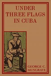 Under Three Flags in Cuba