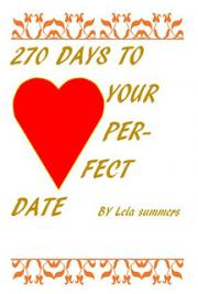 270 Days to Your Perfect Date