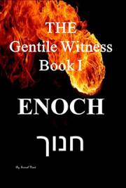 Enoch The Gentile Witness