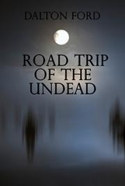 Road Trip of the Undead