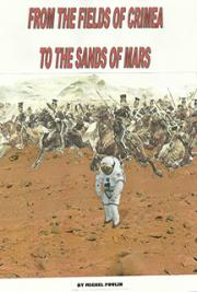 From the Fields of Crimea to the Sands of Mars