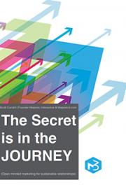 The Secret is in the Journey