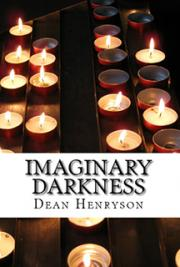 Imaginary Darkness