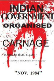 Indian Government Organised Carnage Sarkari Qatl E Aam Nov 1984