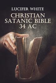 Christian Satanic Bible 34 AC