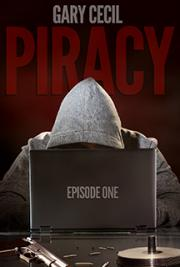 Piracy: Episode One (A Dellinger Brothers Drama, Episode 1 of 6)