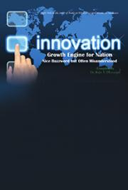 Innovation  - Growth Engine for Nation - Nice Buzzword but Often Misunderstood