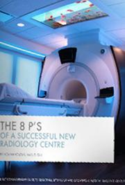 The 8 P's of a Successful New Radiology Centre