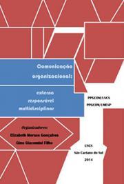 Comunicação Organizacional: Externa, Responsável, Multidisciplinar.