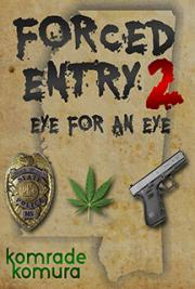 Forced Entry 2 - Eye for an Eye