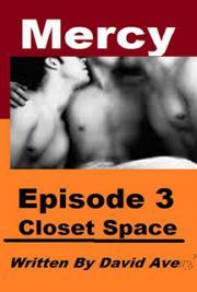 Mercy: Episode 3 - Closet Space