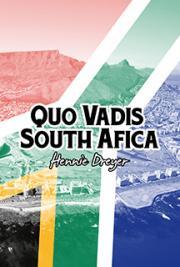 Quo Vadis South Africa