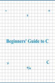 Beginners Guide to C